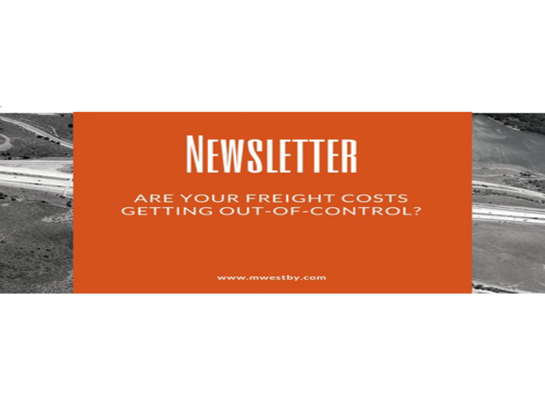 Newsletter are your freight costs getting out of control?